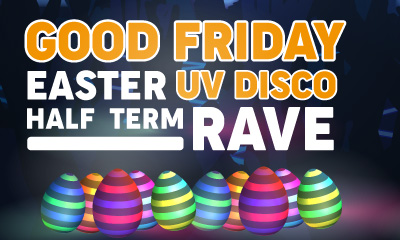 Gillingham Easter UV Rave Disco 2For15