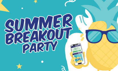 Summer Breakout Party 2For15